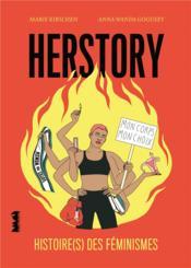 Herstory ; histoire(s) des féminismes - Couverture - Format classique