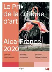 Le prix de la critique d'art AICA 2020 - Couverture - Format classique