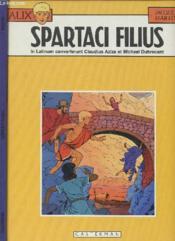 Alix ; spartaci filius - Couverture - Format classique