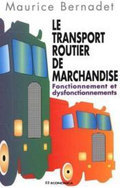 Le transport routier de marchandises - Couverture - Format classique