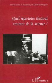 Quel Repertoire Theatral Traitant De La Science - Intérieur - Format classique