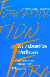 Les Endocardites Infectieuses - Couverture - Format classique