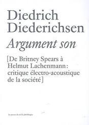 Argument son - de britney spears a helmut lachenmann : critique electro-acoustique de la societe - Intérieur - Format classique