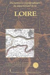 Dictionnaire topographique du département de la Loire - Couverture - Format classique
