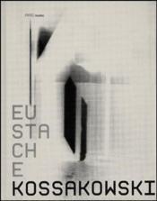 Eustache Kossakowski - Couverture - Format classique