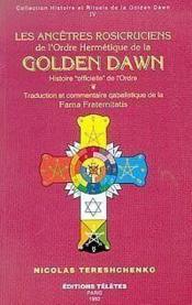 Ancetres rosicruciens golden dawn t.4 - Couverture - Format classique