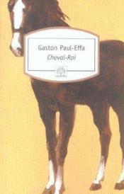Cheval-roi - Couverture - Format classique
