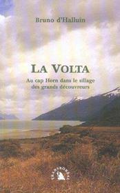 La Volta ; Au Cap Horn Dans Le Sillage Desgrands Decouvreurs - Intérieur - Format classique