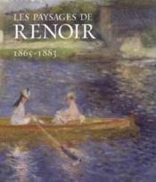 Les paysages de renoir, 1865-1883 - Couverture - Format classique