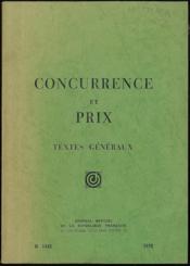 CONCURRENCE ET PRIX. Textes généraux. Journal officiel n°1443 - Couverture - Format classique