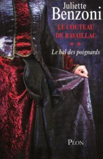 telecharger Le couteau de Ravaillac t.2 – le bal des poignards livre PDF en ligne gratuit