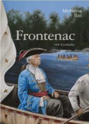 Frontenac T 02 L'Embellie - Couverture - Format classique