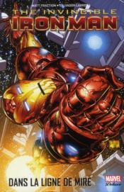 Invincible Iron Man t.1 ; dans la ligne de mire - Couverture - Format classique