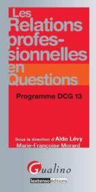 Les relations professionnelles en questions ; DCG 13 - Couverture - Format classique