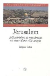 Jerusalem, Juifs Chretiens Et Musulmans - Couverture - Format classique