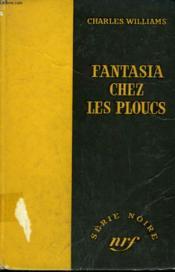 Fantasia Chez Les Ploucs. ( The Diamond Bikini ). Collection : Serie Noire Sans Jaquette N° 400 - Couverture - Format classique