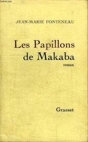 Les Papillons De Makaba. - Couverture - Format classique