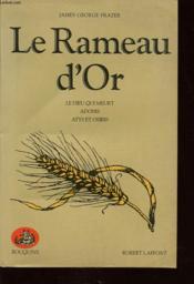 LE RAMEAU D OR TOME 2 : Le dieu qui meurt Adonis Atys et Osiris. - Couverture - Format classique