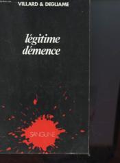 Legitime Demence - Couverture - Format classique