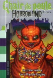 Horrorland t.16 ; l'extraterrestre de la planète cinglée - Couverture - Format classique
