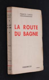 Le route de bagne - Couverture - Format classique