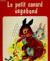 Le Petit Canard Vagabond - Couverture - Format classique