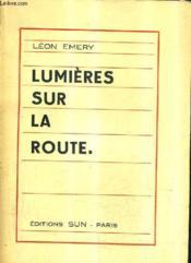 Lumieres Sur La Route. - Couverture - Format classique