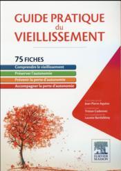 Guide pratique du vieillissement ; 75 fiches - Couverture - Format classique