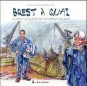 Brest à quai ; carnet de bord des travailleurs du port - Couverture - Format classique
