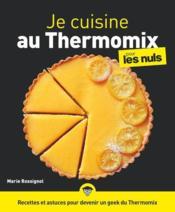 Je cuisine au thermomix pour les nuls illustré - Couverture - Format classique