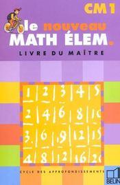 Le nouveau math elem. cm1 - livre du maitre cycle des approfondissements - Intérieur - Format classique