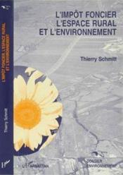 L'impôt foncier, l'espace rural et l'environnement - Couverture - Format classique