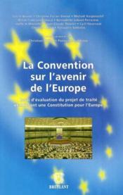 La convention sur l'avenir de l'europe - Couverture - Format classique