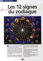 Petit Guide T.125 ; Les 12 Signes Du Zodiaque - Intérieur - Format classique