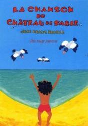 La chanson du château de sable - Couverture - Format classique