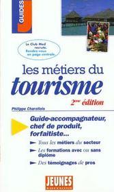 Les metiers t.230 ; tourisme - Intérieur - Format classique