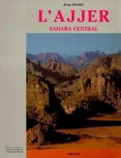 L'Ajjer ; Sahara central - Couverture - Format classique