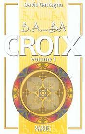 Croix t.1 - Intérieur - Format classique