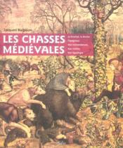 Les Chasses Medievales - Couverture - Format classique