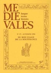 Revue Medievales T.27 ; Du Bon Usage A La Souffrance - Couverture - Format classique
