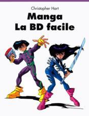 Manga. la bd facile - Couverture - Format classique