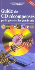 Guide des CD récompensés par la presse et les grands prix ; musique classique - Couverture - Format classique