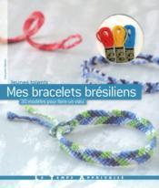 Mes bracelets brésiliens - Couverture - Format classique