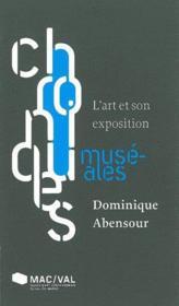 L'art et son exposition - Couverture - Format classique