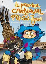 Le premier carnaval de p't'it chat tigrou - Couverture - Format classique