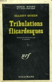 Tribulations Flicardesques. Collection : Serie Noire N° 1090 - Couverture - Format classique