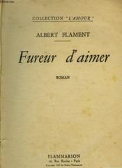 Fureur D'Aimer. - Couverture - Format classique
