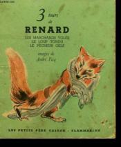 3 Tours De Renard. Le Marchands Voles, Le Loup Tondu, Le Pecheur Gele. Les Petits Castors. - Couverture - Format classique