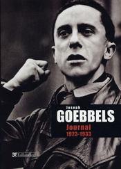 Joseph Goebbels ; journal, 1923-1933 - Intérieur - Format classique