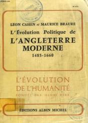 L'Evolution Politiquie De L'Angleterre Moderne 1485-1660. - Couverture - Format classique